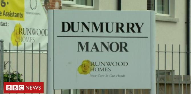 Dunmurry: Research into care at aged residential house