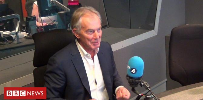 Tony Blair: It Is A different type of Labour Party
