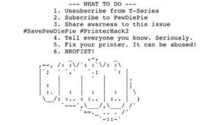 PewDiePie printer hackers strike again